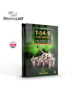 Bøker, ak-interactive-abteilung-502-abt-607-t54-5-to-idf-tiran-4-5-the-birth-of-a-bastard-tank-book, ABT607